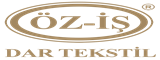 Öz-İş Dar Tekstil San. Tic. A.Ş. iş ilanları